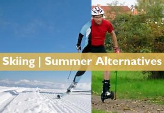 Summer Skiing Alternatives